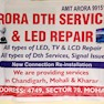Arora dth services & led repair-Mohali-Home Appliance Service