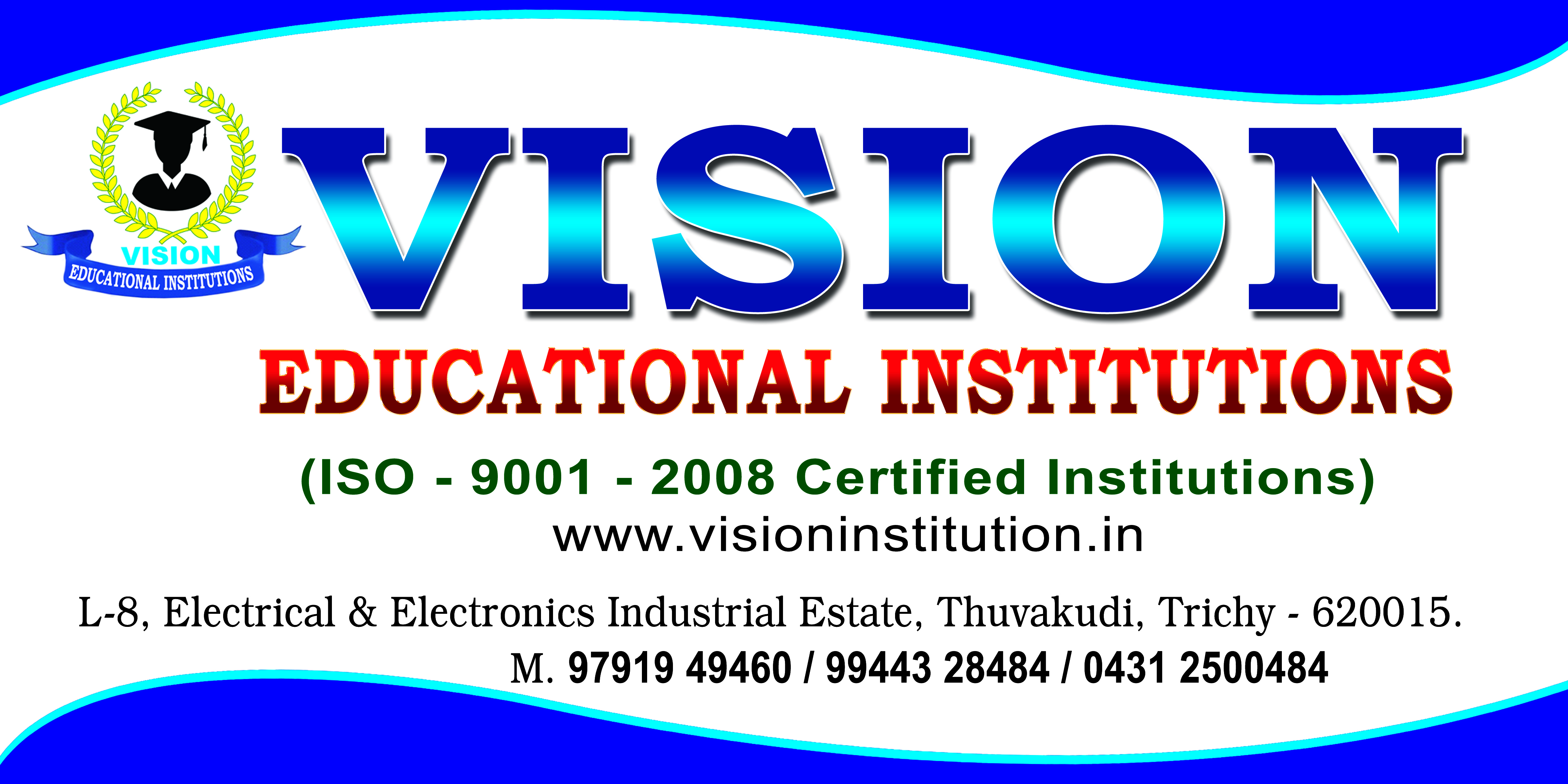 Vision Educational Institutions in Trichy Madras Main Road